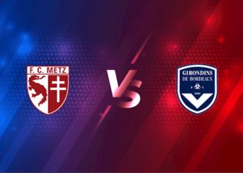 Metz vs Bordeaux