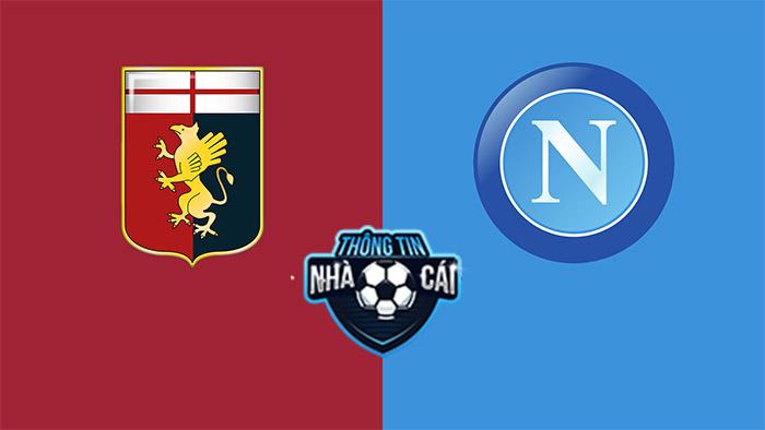 Genoa vs Napoli – Soi kèo bóng đá 23h30 29/08/2021: Chênh lệch đáng kể-Thongtinnhacai