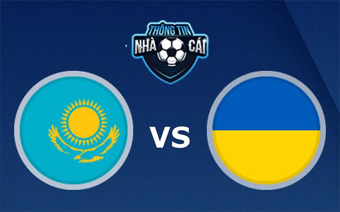Kazakhstan vs Ukraine – Soi kèo bóng đá 21h00 01/09/2021: Thế trận tù túng-Thongtinnhacai