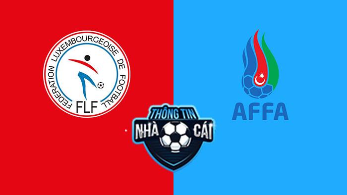 Luxembourg vs Azerbaijan – Soi kèo bóng đá 01h45 02/09/2021: Tệ hại đồng đều-Thongtinnhacai