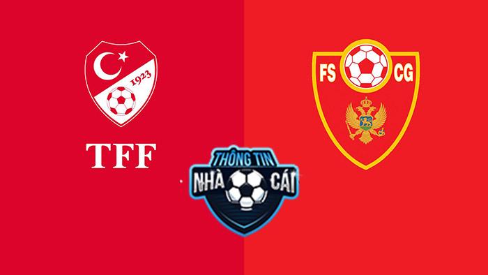 Thổ Nhĩ Kỳ vs Montenegro – Soi kèo bóng đá 01h45 02/09/2021: Bất phân thắng bại-Thongtinnhacai