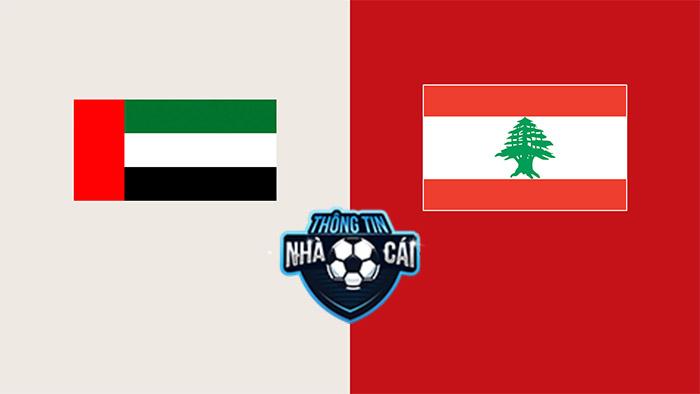 United Arab Emirates vs Lebanon – Soi kèo bóng đá 23h45 02/09/2021: Ưu thế chủ nhà-Thongtinnhacai