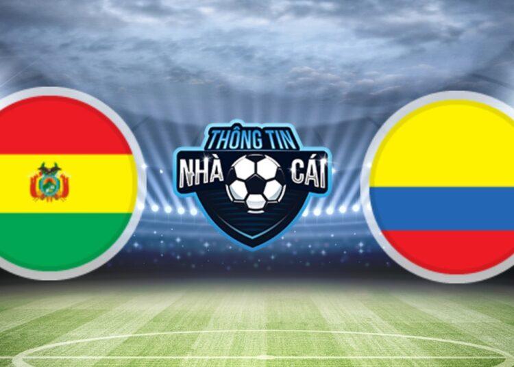 Soi Kèo nhà cái Bolivia vs Colombia, ngày 03/09/2021: Chủ nhà trắng tay-Thongtinnhacai