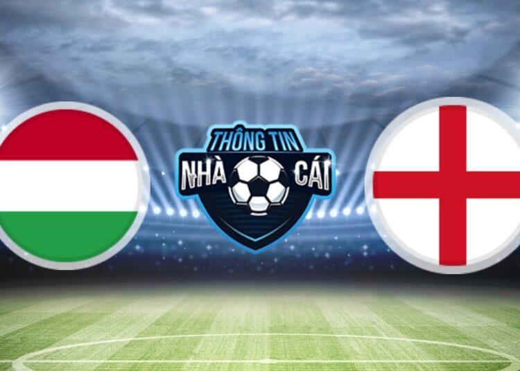 Soi Kèo nhà cái Hungary vs Anh, ngày 03/09/2021: Chiến thắng tối thiểu-Thongtinnhacai