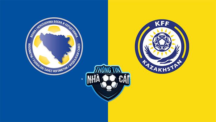 Bosnia & Herzegovina vs Kazakhstan – Soi kèo bóng đá 01h45 08/09/2021: Trắng tay ra về-Thongtinnhacai