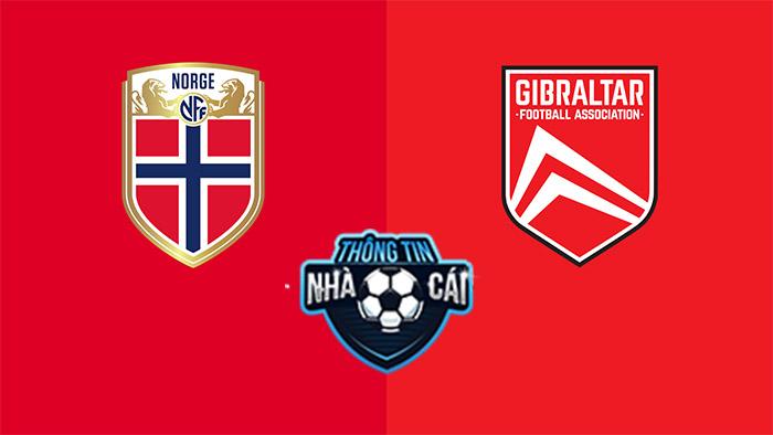 Na Uy vs Gibraltar – Soi kèo bóng đá 01h45 08/09/2021: Áp đảo hoàn toàn-Thongtinnhacai