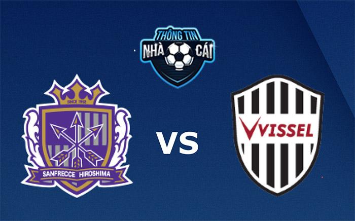 Sanfrecce Hiroshima vs Vissel Kobe – Soi kèo bóng đá 16h00 05/09/2021: Chia điểm-Thongtinnhacai