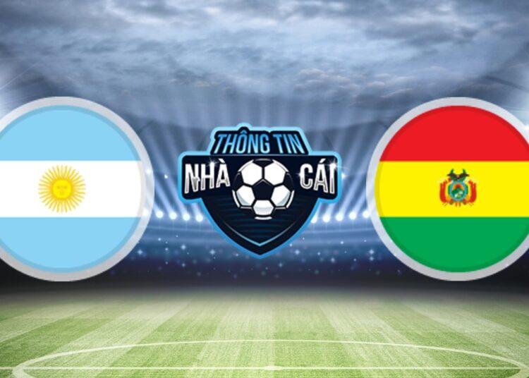 Soi Kèo nhà cái Argentina vs Bolivia, ngày 10/09/2021: Chiến thắng nhẹ nhàng-Thongtinnhacai
