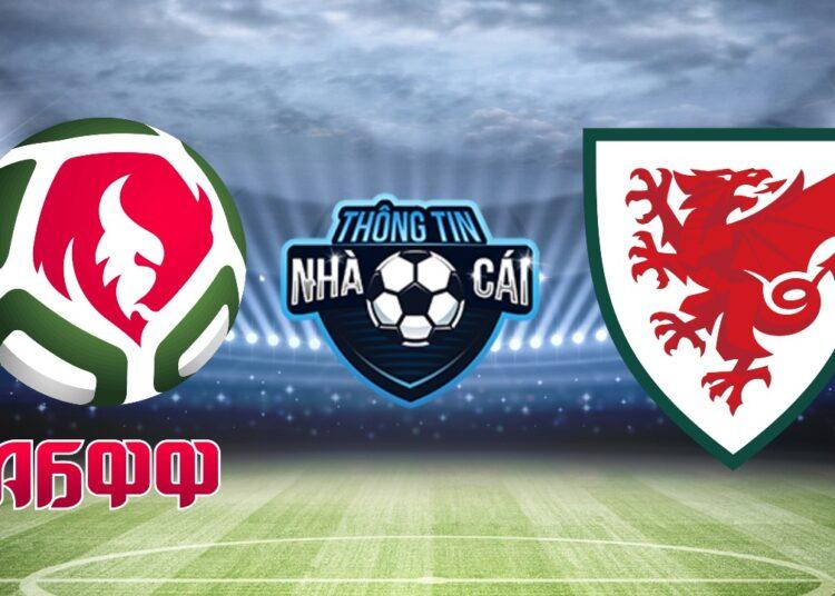 Soi kèo nhà cái Belarus vs Wales, ngày 05/09/2021: Thời điểm khó khăn-Thongtinnhacai
