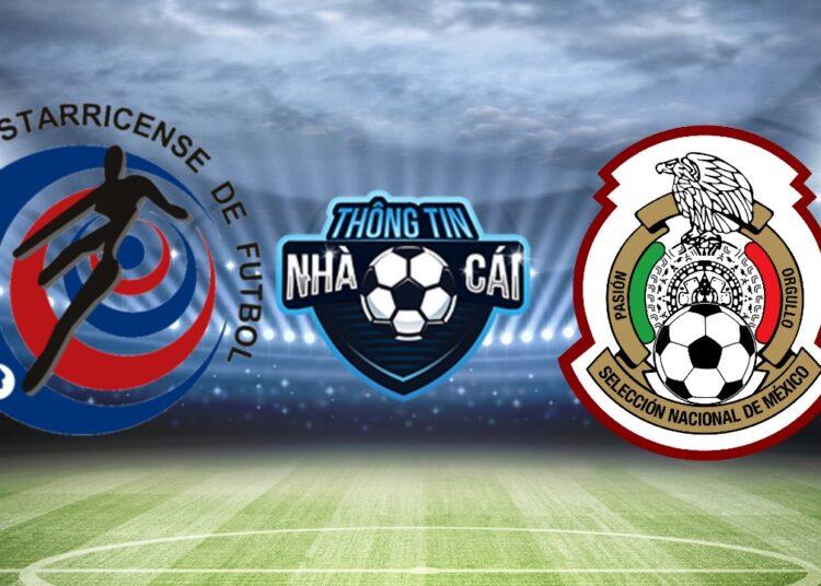 Soi kèo nhà cái Costa Rica vs Mexico, ngày 06/09/2021: Nâng tầm vị thế-Thongtinnhacai