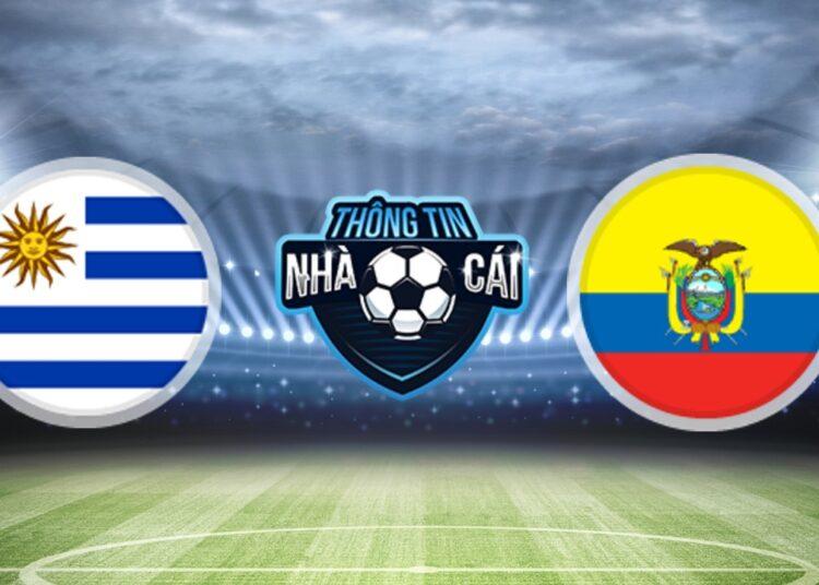 Soi Kèo nhà cái Uruguay vs Ecuador, ngày 10/09/2021: Tìm lại sự tự tin-Thongtinnhacai