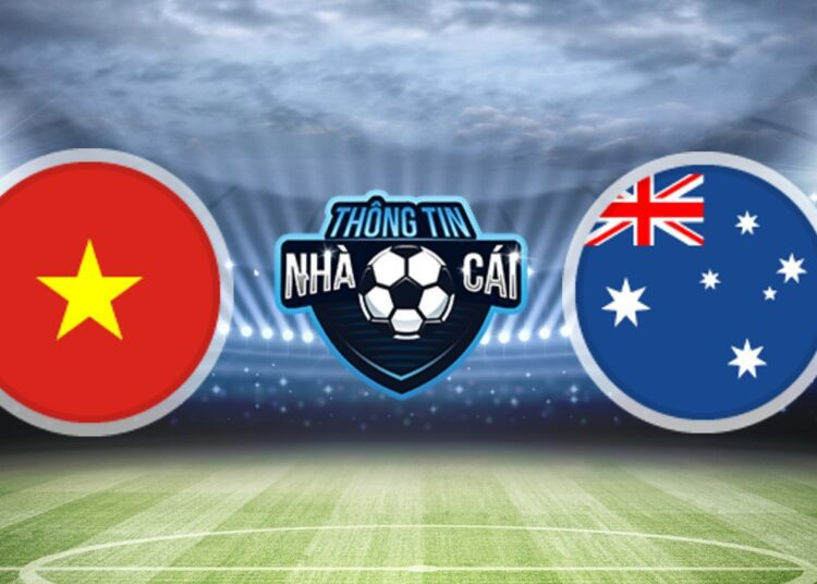 Soi Kèo nhà cái Việt Nam vs Australia, ngày 07/09/2021: Giữ lại 1 điểm-Thongtinnhacai